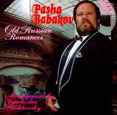 PASHA BABAKOV - Old Russian Romances