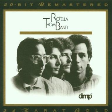 THOM ROTELLA BAND - Thom Rotella Band [Audiophile, Limited 24K Gold Edition]