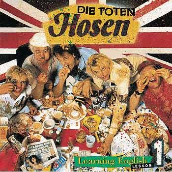 DIE TOTEN HOSEN - Learning English Lesson One