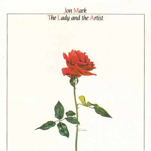 JON MARK - The Lady And The Artist