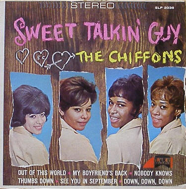 CHIFFONS - Sweet Talkin' Guy