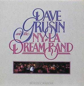 DAVE GRUSIN - And The NY-LA Dream Band