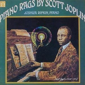 JOSHUA RIFKIN - Piano Rags By Scott Joplin