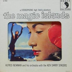 ALFRED NEWMAN - The Magic Islands : Music of Hawaii