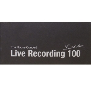 The House Concert Live Recording 100 [Limited Edition]